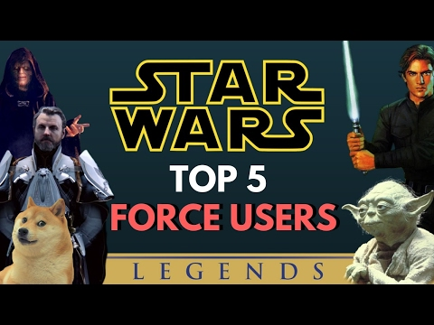 5 Strongest Force Users | Star Wars Legends
