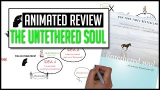 The Untethered Soul Animated Review - Worth a Read?