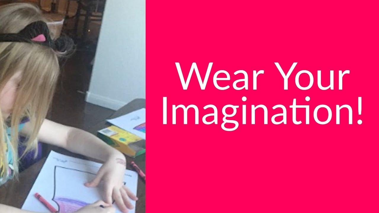 e77623de6 Wear Your Imagination! - YouTube