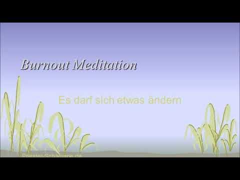Burnout Meditation: es muss sich etwas ändern