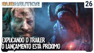 Explicando o Trailer! O lançamento de Subnautica Below Zero Está Próximo.