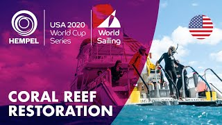 Coral Reef Restoration Expedition | Hempel World Cup Series Miami 2020