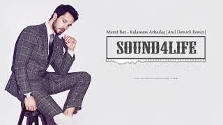 Murat Boz - Kalamam Arkadaş (Anıl Demirli Remix) #Sound4Life Video