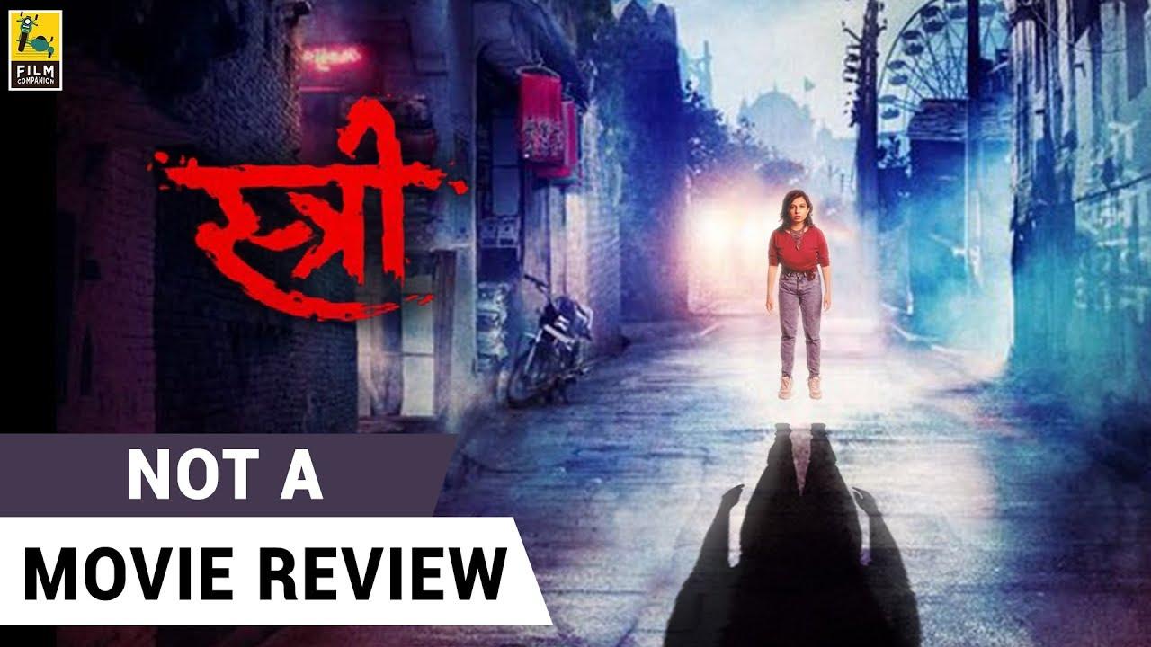 Stree   Not A Movie Review   Sucharita Tyagi   Film Companion