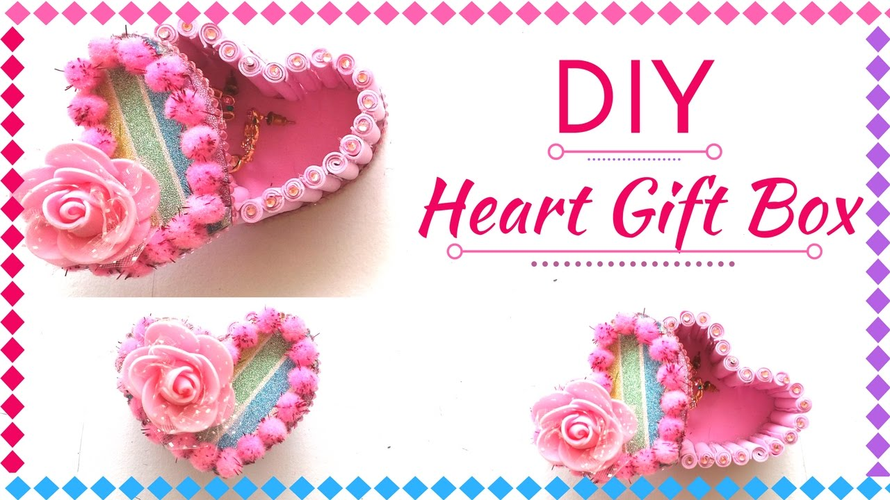 Diy Heart Gift Box For Valentine S Day New Gift Decoration Ideas