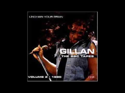 Gillan - The BBC Tapes Vol 2 :  Unchain Your Brain(1980)