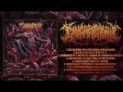 GANGRENECTOMY - ABHORRENT NECROTIC HARVESTER OF DISMEMBERED HUMAN FLESH (FULL ALBUM STREAM)