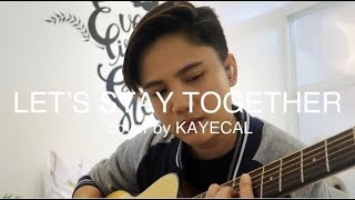 Let's Stay Together - Al Green (KAYE CAL Acoustic Cover)