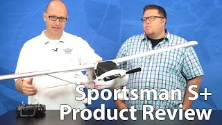 HobbyZone Sportsman S+ Product Review
