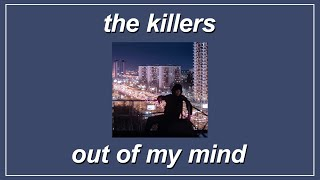 Out Of My Mind - The Killers (Lyrics)