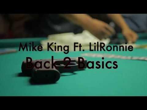 Mike King ft. LilRonnie - Back 2 Basics
