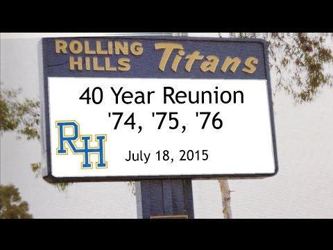 Rolling Hills High School '74, '75 & '76 - 40 Year