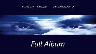 Robert Miles Dreamland Full Album.mp3