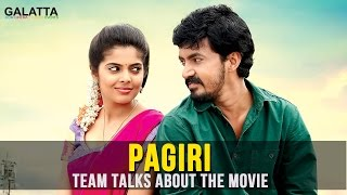 Pagiri Team Talks About The Movie | Tamil Movie 2016