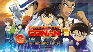 Detektiv Conan – The Movie (23): Die stahlblaue Faust (Kino-Trailer)
