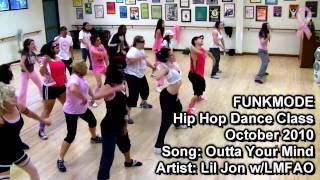 Gambar cover Outta Your Mind (EXPLICIT) - Lil Jon, LMFAO - FUNKMODE Hip Hop Dance Class - October 2010