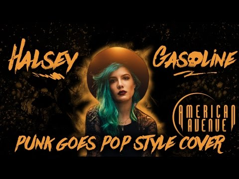 "Halsey - Gasoline [Band: American Avenue] (Punk Goes Pop Style Cover) ""Alternative Rock"""