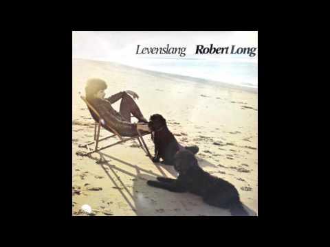 Robert Long - Flink zijn