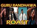 Guru randhawa songs   guru randhawa roast   guru randhawa funny videos   guru randhawa new song 2019