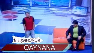 Qaynana - Bu şəhərdə (2010, Tam versiya)