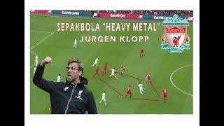 Taktik & Strategi Jurgen Klopp   Haevy Metal   Gegenpressing   Liverpool FC