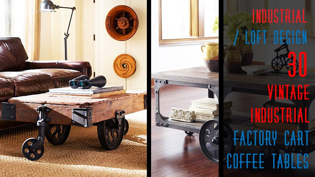 30 DIY Industrial Factory Cart Coffee Table