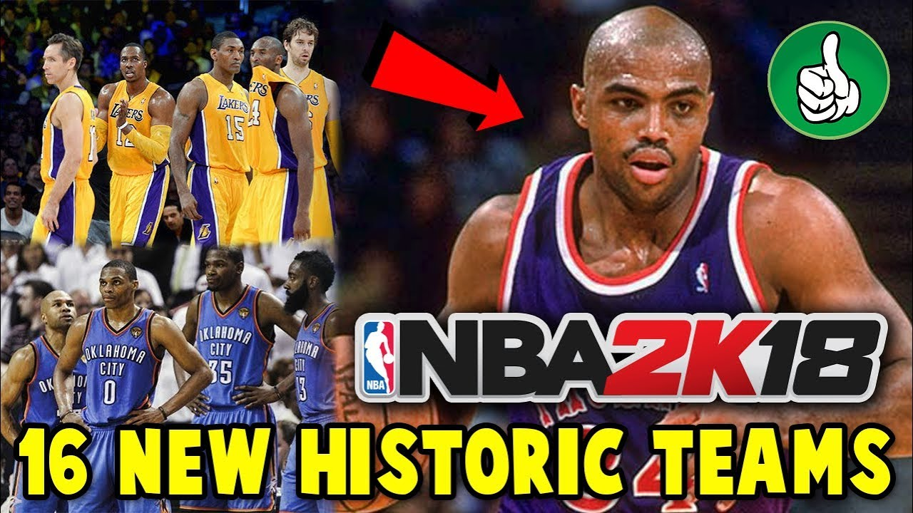 16 NEW HISTORIC TEAMS CONFIRMED IN NBA 2K18!! WHAT TEAMS WILL THEY BE    0eed6c78a
