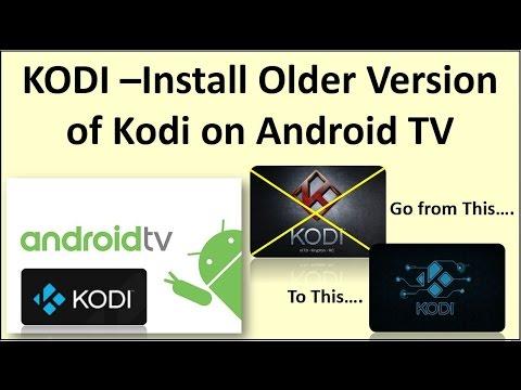 kodi previous versions android