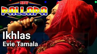 Download New Pallapa Terbaru Evie Tamala Ikhlas Live Pelabuhan Kluwut Brebes 2019