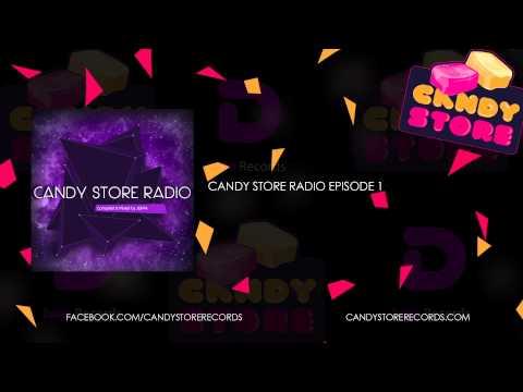 Candy Store Radio Episode 1