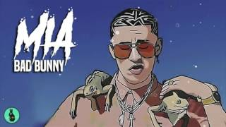 Bad bunny - MIA