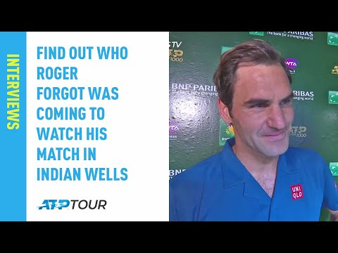 Find Out Who Federer Forgot Was Coming To Watch His Match In Indian Wells 2019