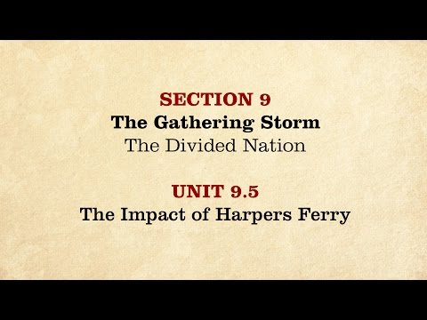 MOOC | The Impact of Harpers Ferry | The Civil War and Reconstruction, 1850-1861 | 1.9.5