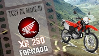 Test de manejo Honda XR 250 Tornado