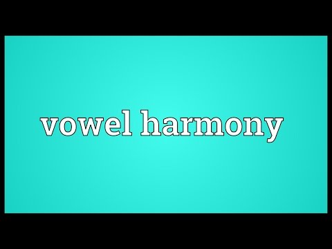 Vowel harmony Meaning