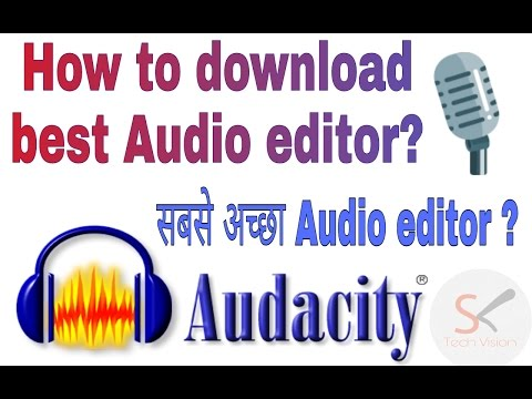 How to download?free Best audio editor? Audacity - hindi/urdu