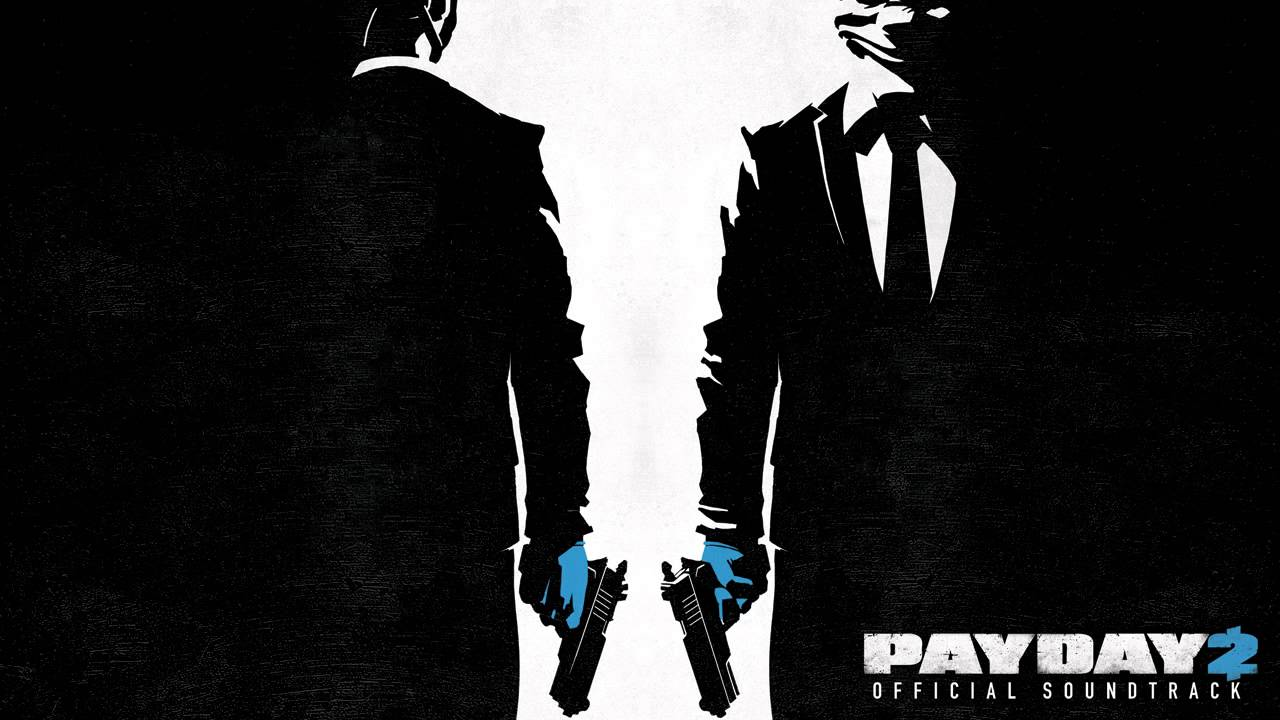 PAYDAY 2 Official Soundtrack - 05  The Mark