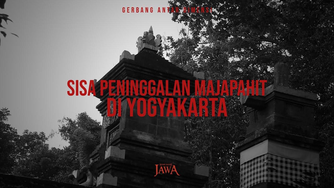 Sisa Kemegahan Majapahit di Yogyakarta