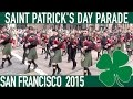St. Patrick's Day Parade 2015 San Francisco (compilation)
