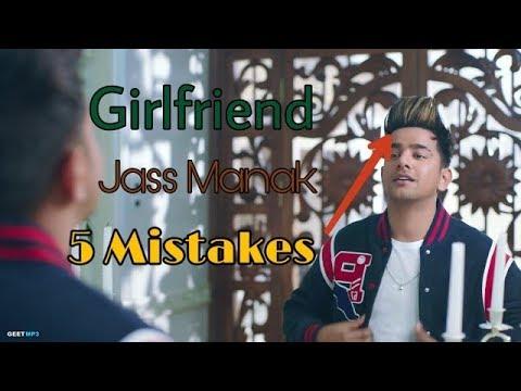 GIRLFRIEND : JASS MANAK | SATTI DHILLON | FULL VIDEO SONG | MISTAKES | GEET MP3 | HUGE MISTAKES