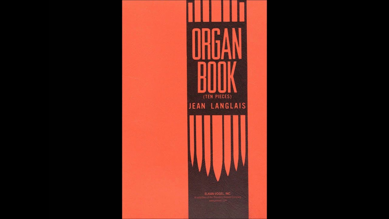 Jean  performance book organ Organ Book Ten Pieces Langlais