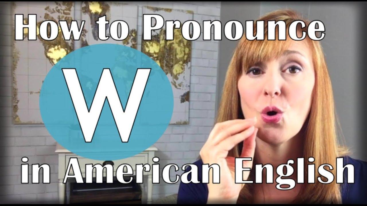 The W Sound vs. The V Sound | American Accent Training