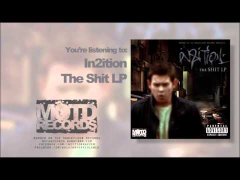 In2ition - The Shit LP [Full Album] FREE DOWNLOAD