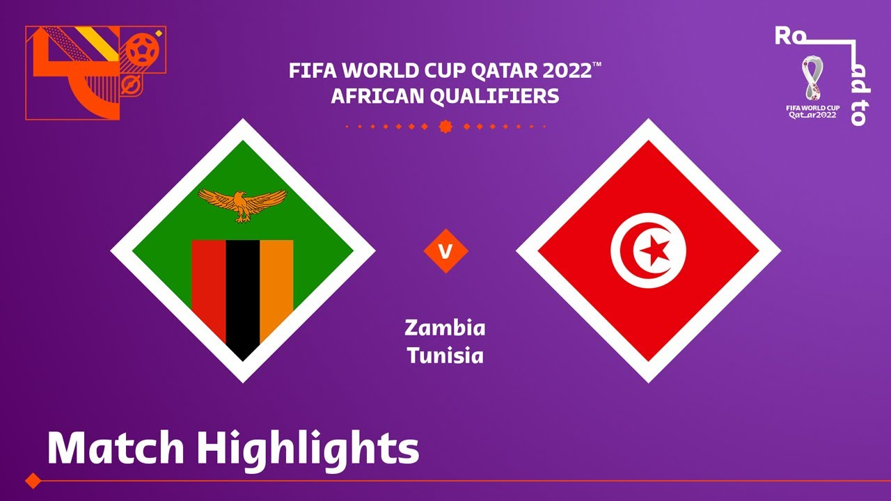 Zambia v Tunisia   FIFA World Cup Qatar 2022 Qualifier   Match Highlights