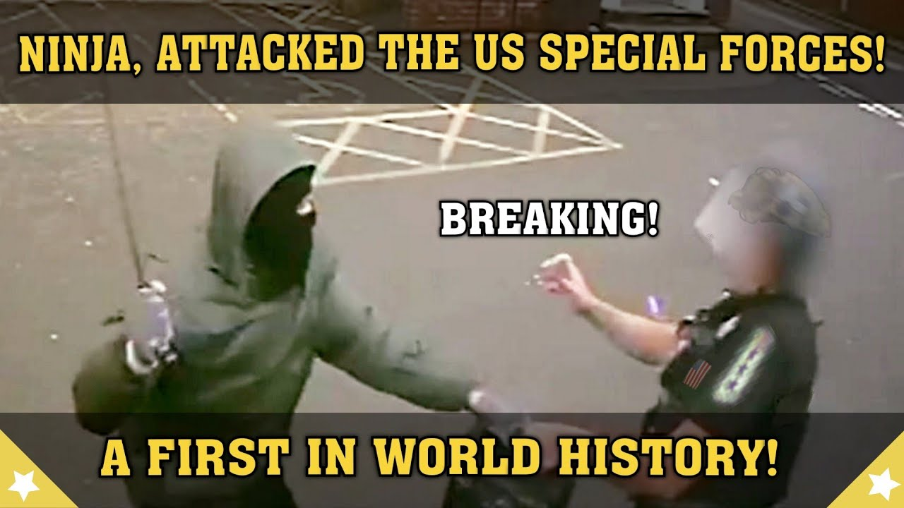 Ninja, Attacked the US Special Forces! A first in World History!