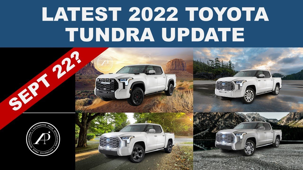 LATEST 2022 TOYOTA TUNDRA UPDATE: Is September 22nd the Official Intro? PLUS Toyota Tundra Gallery