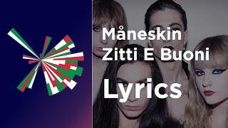 Måneskin - Zitti E Buoni (Lyrics with English translation) Italy Eurovision 2021