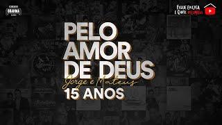 """Baixar Live """"Pelo Amor de Deus Jorge & Mateus"""""""