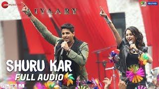 Shuru Kar - Full Audio | Aiyaary | Amit Mishra, Neha Bhasin | Rochak Kohli | Manoj Muntashir