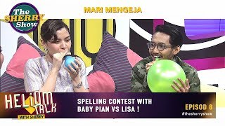 Helium Talk With Sherry | Episod 8: Spelling contest with Baby Pian vs Lisa !